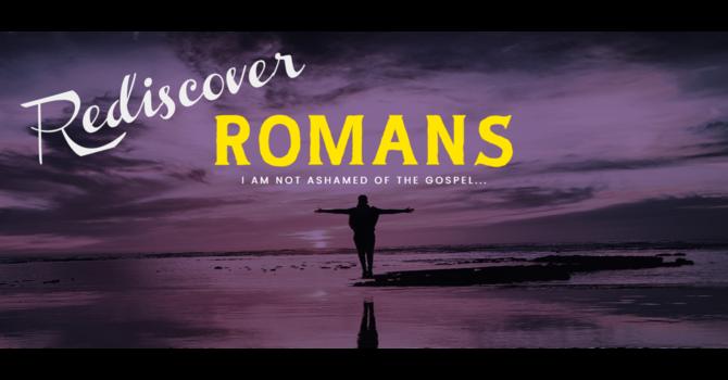 Rediscover Romans - Stories of Faithfulness