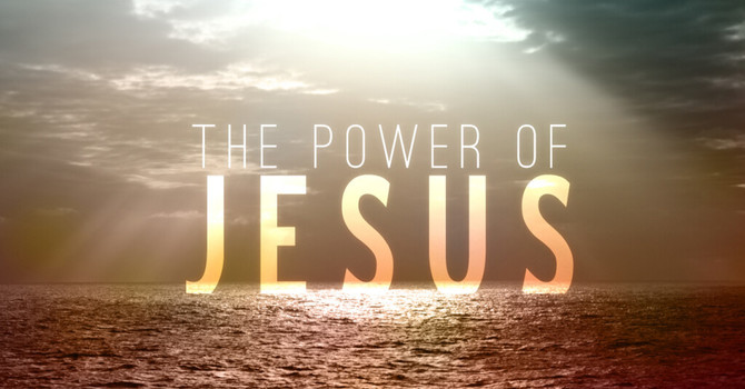 Jesus' Power Resting In Us