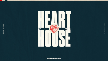Heart of the House