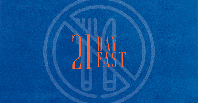 August, 21 days of Prayer and Fasting image