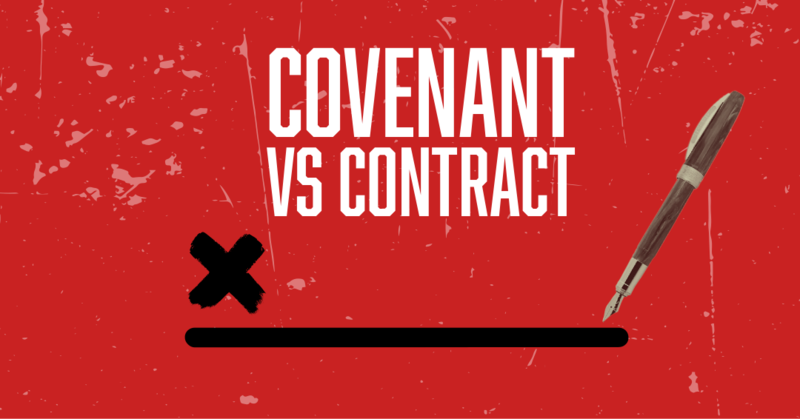 Covenant vs Contract - Mike Brewer