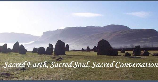 'Sacred Earth Sacred Soul' Sacred Conversations