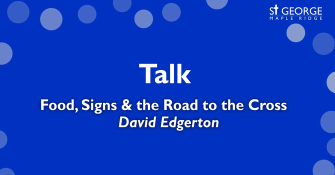 Talk - Mark 8 - Food, Signs & the Road to  the Cross image