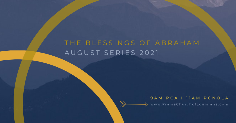 The Blessings of Abraham Series