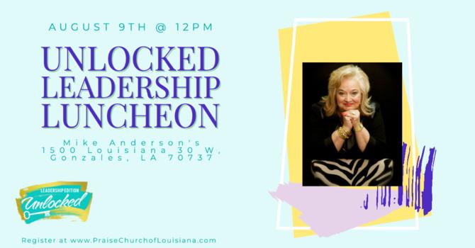 Unlocked Leadership Edition Luncheon