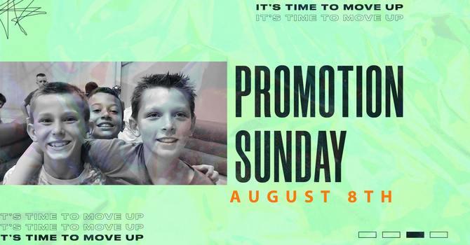 Promotion Sunday is this Sunday! 8/8 image
