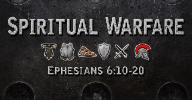 The Armor of God, Part 2