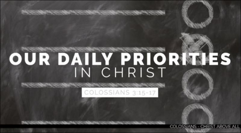 Our Daily Priorities in Christ