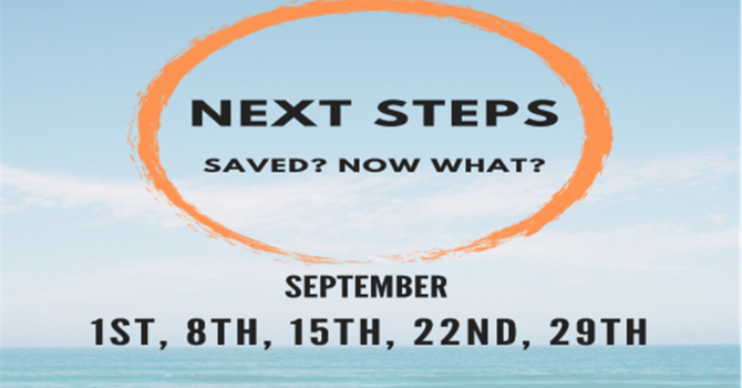 Next Steps Class with Pastor Brian