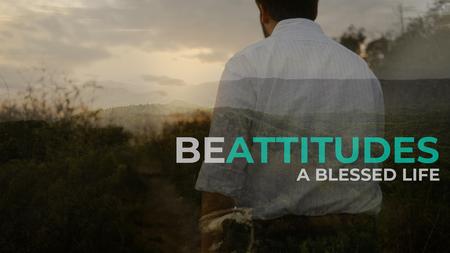 The Be•Attitudes