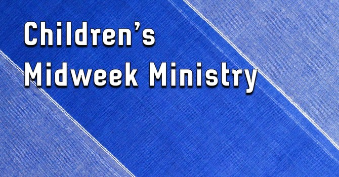 Children's Midweek Ministry