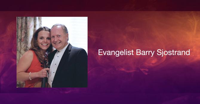 Evangelist Barry Sjostrand