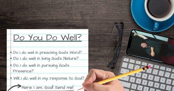 Do You Do Well?