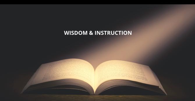 Wisdom and Instruction