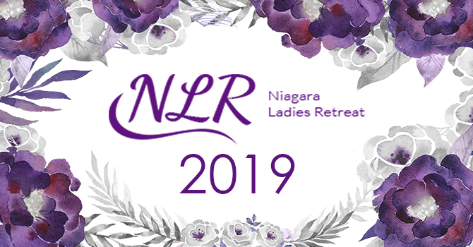2019 NIAGARA  LADIES RETREAT 2019