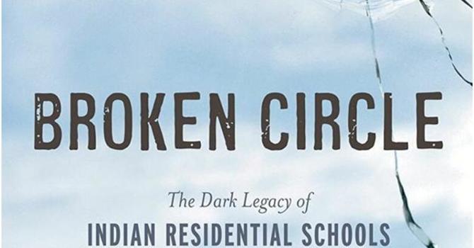 The Broken Circle – The Dark Legacy of Indian Residential Schools - A Memoir image