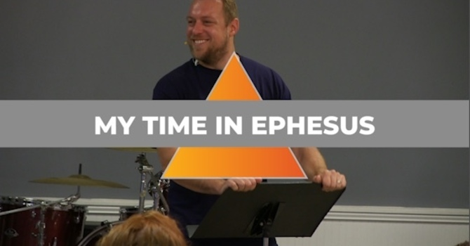 My Time in Ephesus