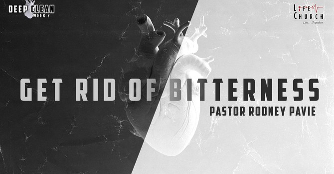 Get Rid of Bitterness