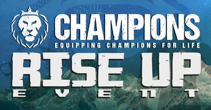 Men's Rise Up Champion Event  image