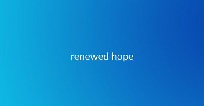 A Renewed Hope! image