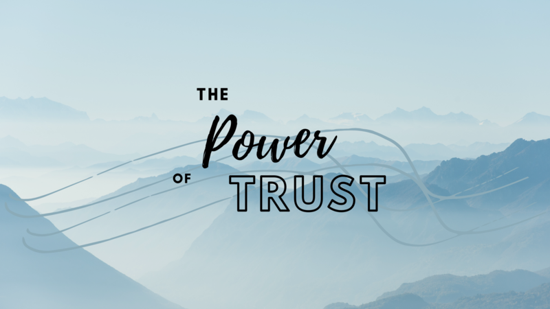The Power of Trust