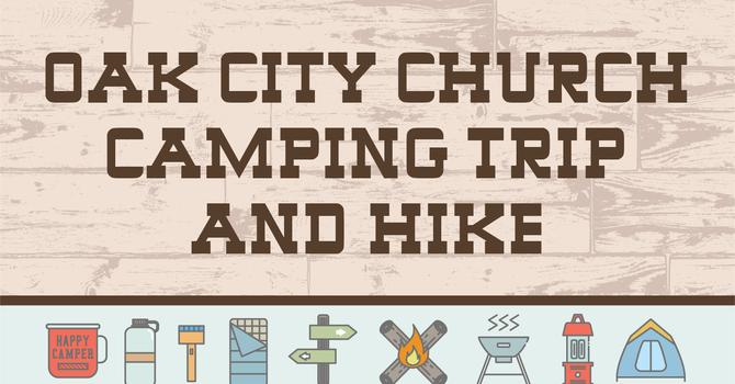 Oak City Church Camping Trip