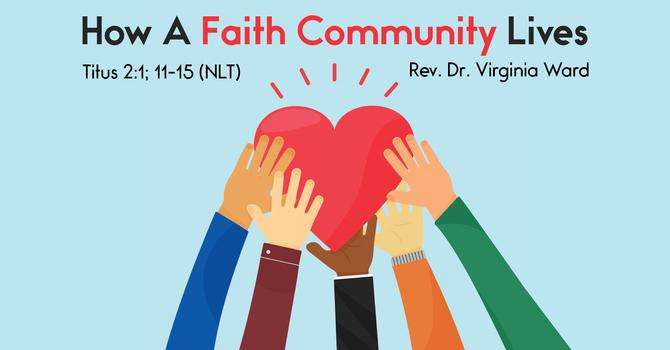 How A Faith Community Lives