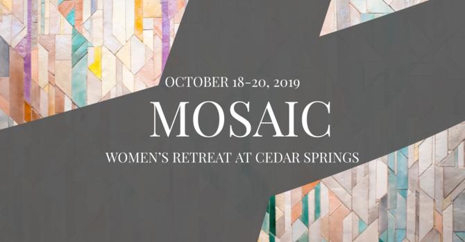 Mosaic: Women's Retreat at Cedar Springs