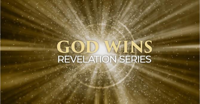 Revelation - God Wins Prt5