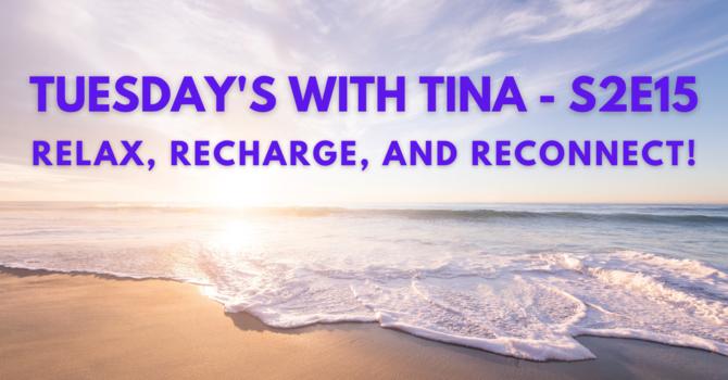 Tuesday's With Tina S2E15 image