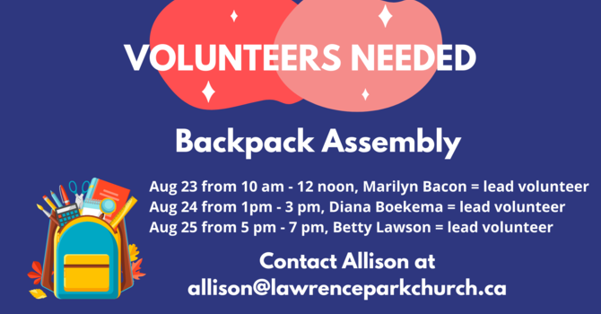 Volunteers Needed for Backpack Assembly  image