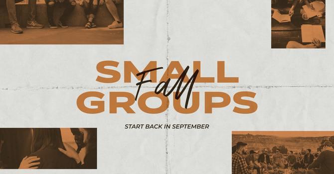 Fall Small Group Sign ups image