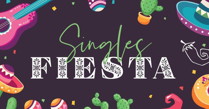 Singles Fiesta