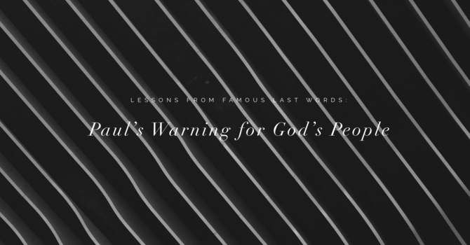 Paul's Warning for God's People