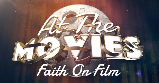 Faith On Film | Week Five