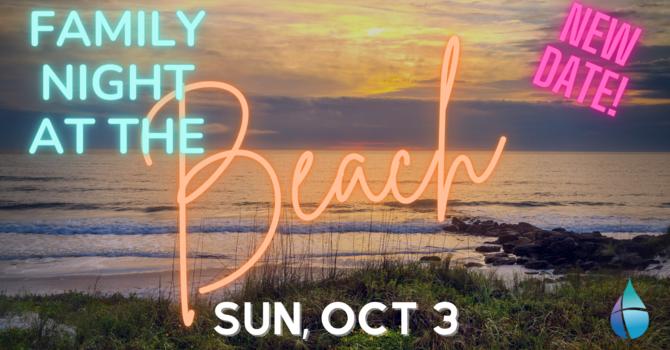 Family Night on the Beach | Oct 3rd