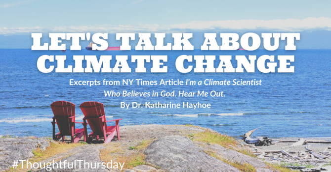 Thoughtful Thursday | Let's Talk About Climate Change  image