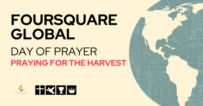 Foursquare Global Day Of Prayer