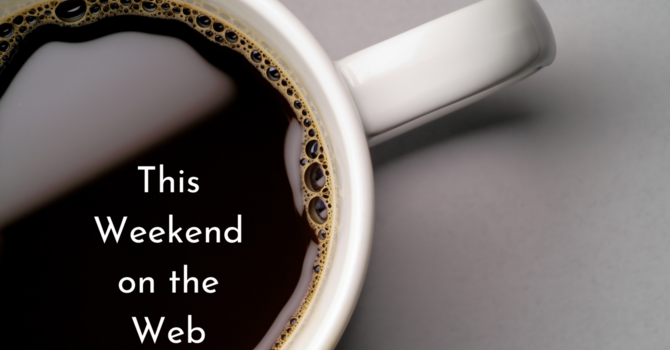 This Weekend on the Web (08/14/2021) image