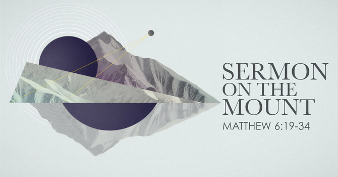 Matthew 6:19-34