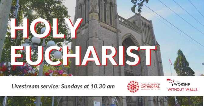 Holy Eucharist, August 15, 2021