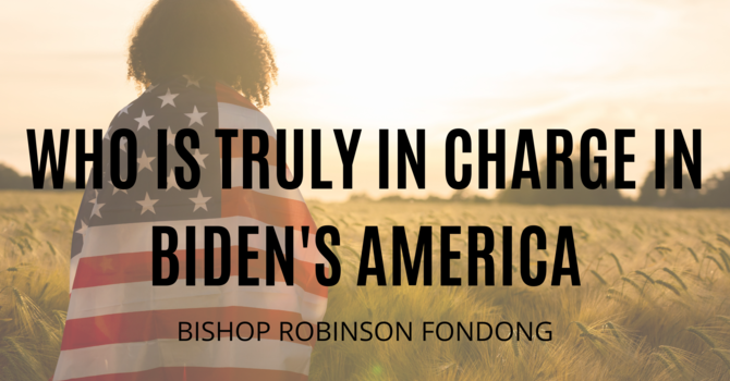 Who is truly in charge in Biden's America
