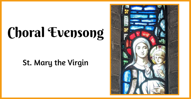 Choral Evensong - August 15, 2021 image