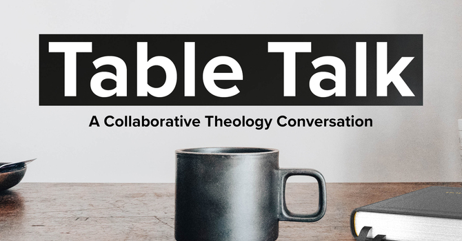 Table Talk: How to Read the Bible