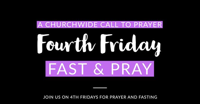 Fourth Friday Fast