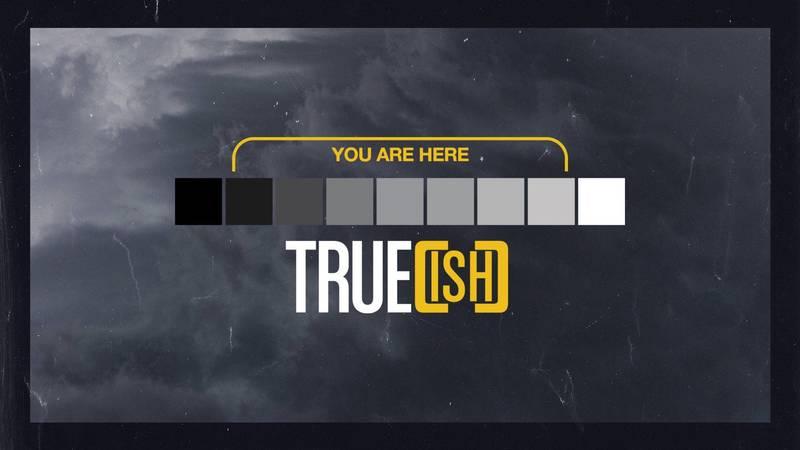 True[ish] Week 4