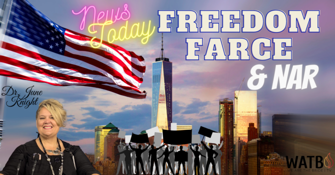 NEWS TODAY w/Dr. June Knight - FREEDOM Farce, False Revival, NAR & Great Deception image