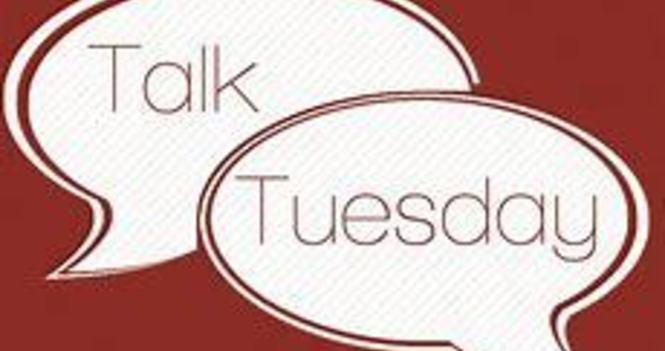 Talk-o-Tuesday