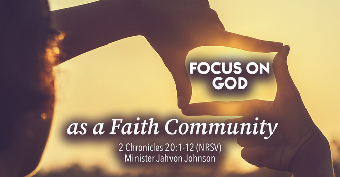 Focus On God in a Faith Community