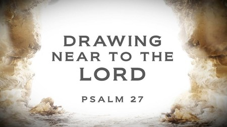 Drawing Near to the Lord